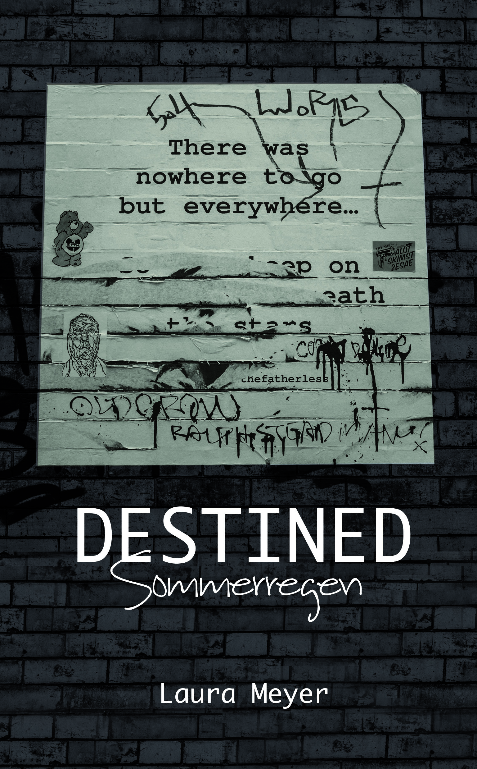 DESTINED - Sommerregen von Laura Meyer